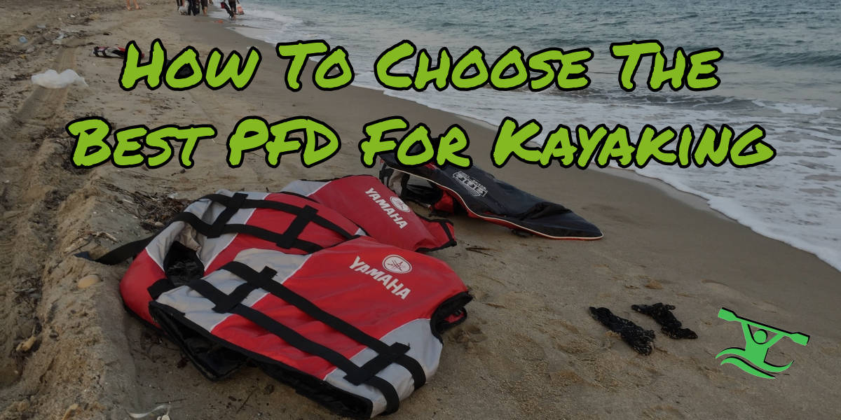 Best PFD For Kayaking
