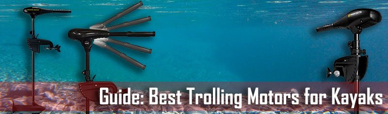 TOP 4 Trolling Motors for Kayaks-Fin